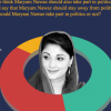 48% Pakistanis think that Maryam Nawaz should take part in politics; 16% do not know about her.