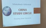 24th Session – Islamabad's Informal China Study Circle